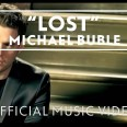 Michael Bublé – Lost