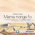 "Stefania Grandi presenta ""Mama nonga fo"""