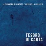 TESORO DI CARTA  Alessandro Di Liberto / Antonello Losacco