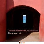 THE ROUND TRIP  Cesare Pastanella Afrodiaspora
