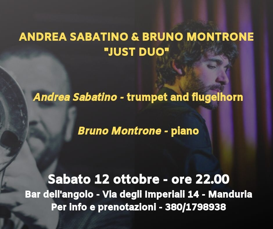 ANDREA SABATINO E BRUNO MONTRONE JUST DUO