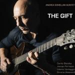 THE GIFT  Andrea Gomellini Quintet