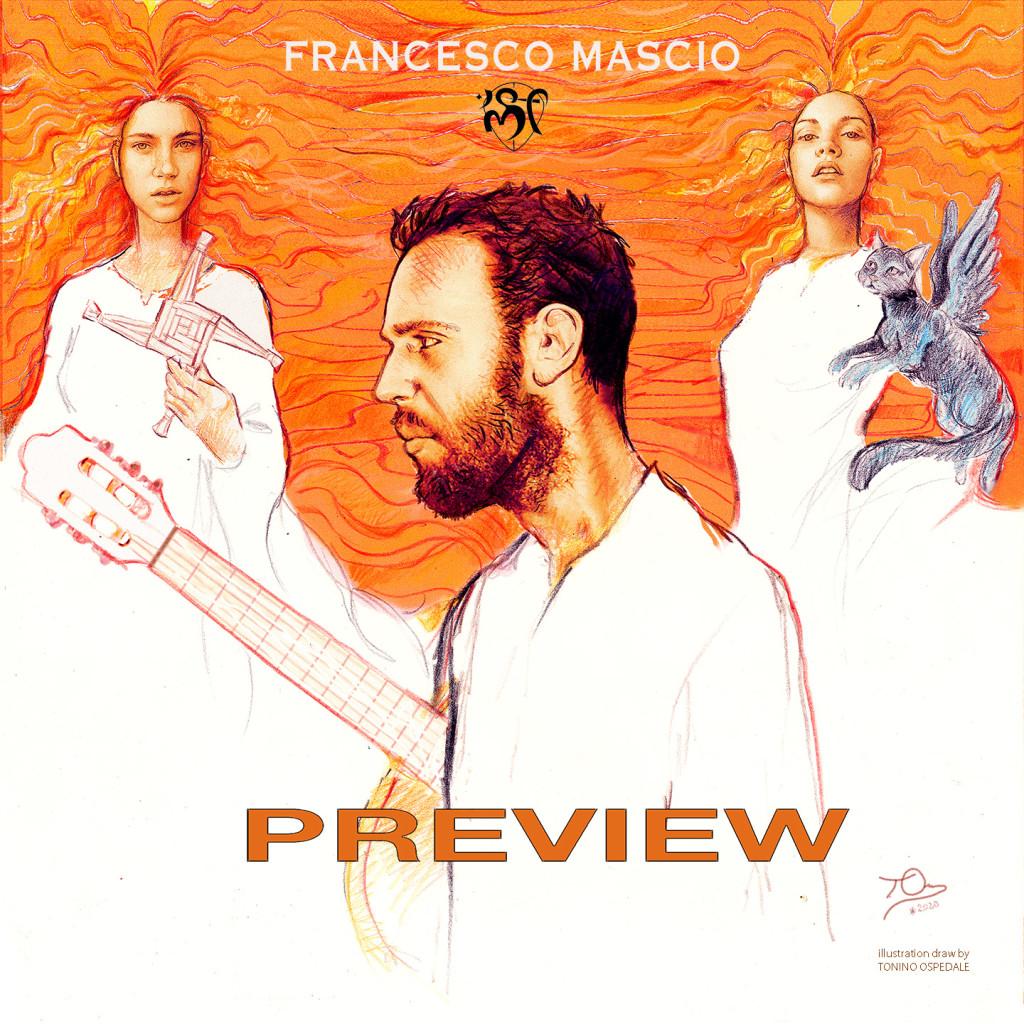 PREVIEW (EP FRANCESCO MASCIO)